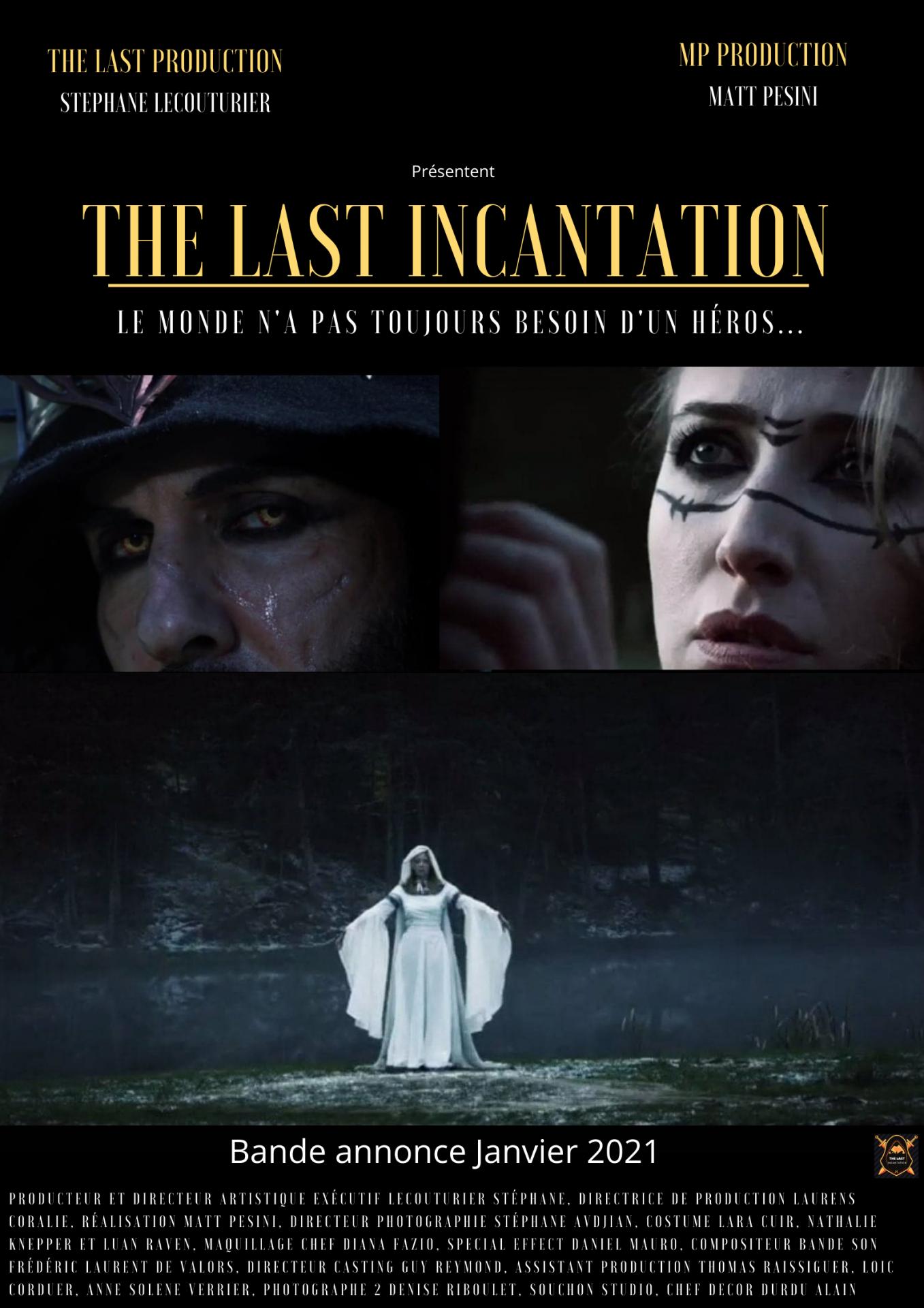 Bande annonce the last incantation affiche