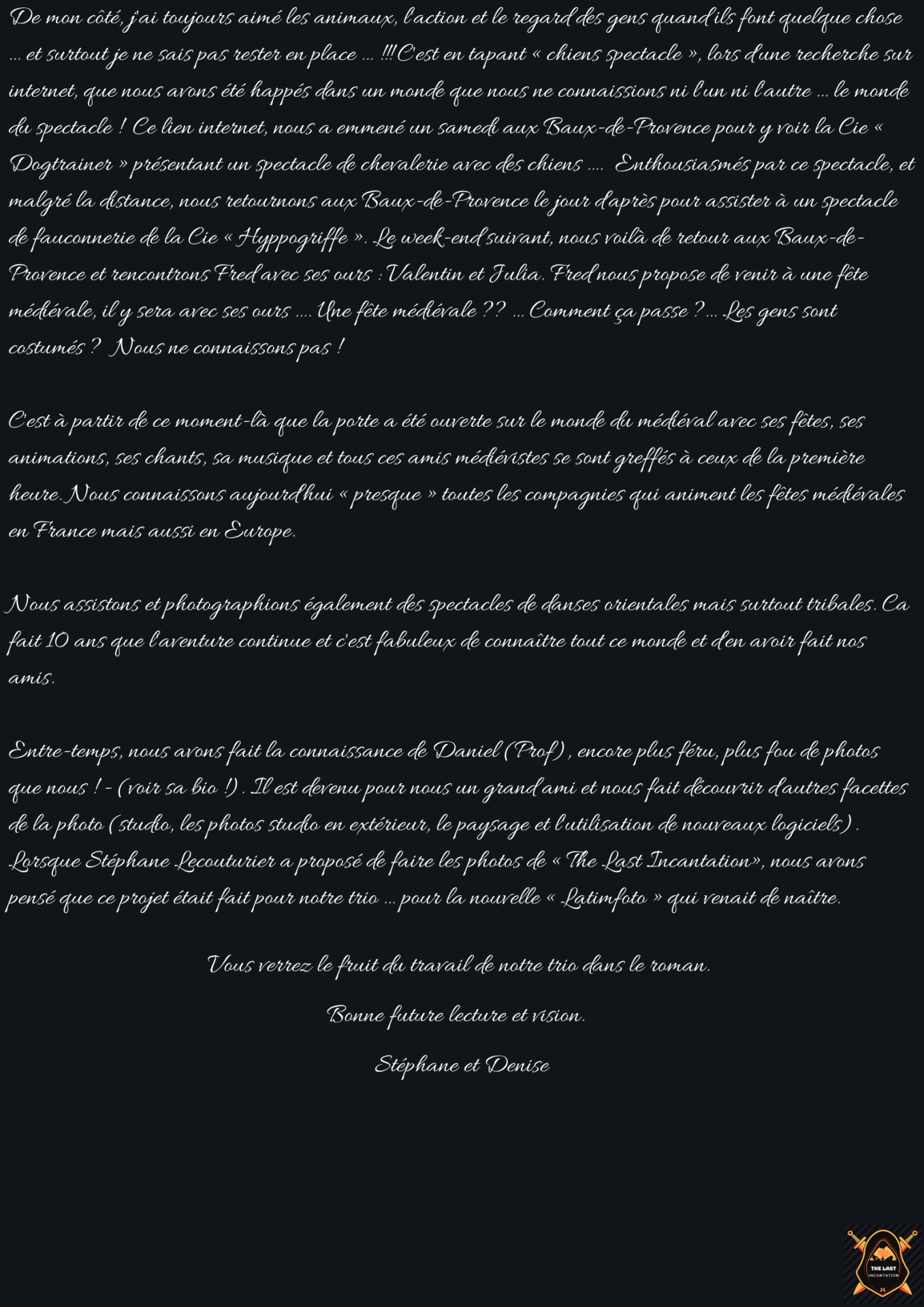 Stephane ardjian et denise riboulet photographes officiels de the last incantation 3